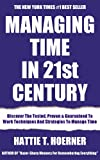 img - for Latest Time Management Emergency Guide That Works in the 21st Century: Discover The Tested, Proven & Guaranteed To Work Techniques And Strategies To Manage Time Effectively And Achieve Goals Faster book / textbook / text book