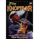 Milligan, Max - Play Knopfler