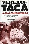 Yerex of TACA: A Kiwi conquistador