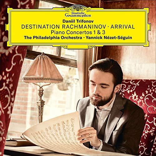 CD : DANIIL TRIFONOV - Destination Rachmaninov - Arrival
