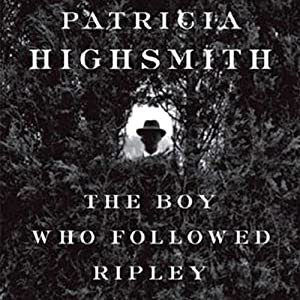 The Boy Who Followed Ripley Audiobook