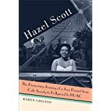 Hazel Scott: The Pioneering Journey of a Jazz Pianist, from Cafe Society to Hollywood to HUACby Karen Chilton