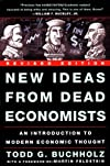 New Ideas from Dead Economists: Revised Edition