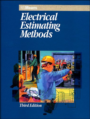 Means Electrical Estimating Methods - 3rd Edition - Hard-cover - RSMeans - RS-67230 - ISBN: 0876297017 - ISBN-13: 9780876297018