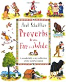 Proverbs from Far and Wide (0333961285) by Scheffler, Axel