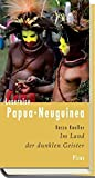 img - for Lesereise Papua-Neuguinea: Im Land der dunklen Geister by Rasso Knoller (2012-07-06) book / textbook / text book