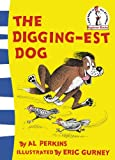 Digging-est Dog (000722480X) by Perkins, Al