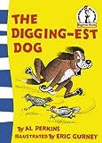The Digging-est Dog (Beginner Series)