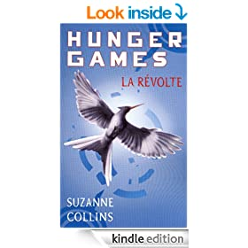 Hunger Games, tome 3 : La r�volte - version fran�aise (Pocket Jeunesse) (French Edition)