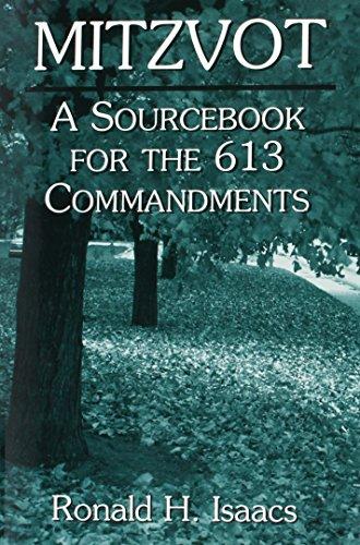 Mitzvot: A Sourcebook for the 613 Commandments