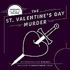 The St. Valentine's Day Murder Hörspiel von Peter Davis Gesprochen von:  full cast