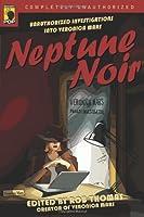 Neptune Noir: Unauthorized Investigations into Veronica Mars (Smart Pop)