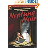 Neptune Noir: Unauthorized Investigations into Veronica Mars (Smart Pop series)