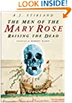 The Men of the Mary Rose: Raising the...