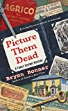 Picture Them Dead (A Family History Mystery)