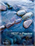 REST in Practice: Hypermedia and Systems Architecture