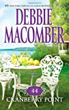 img - for By Debbie Macomber 44 Cranberry Point (Cedar Cove) (Reprint) book / textbook / text book
