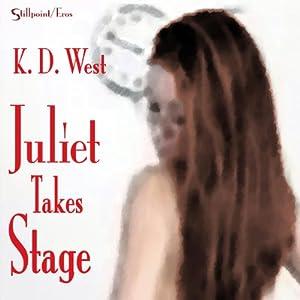 Juliet Takes Stage Audiobook