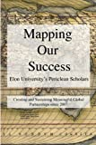 img - for Mapping Our Success: Periclean Scholars at Elon University book / textbook / text book