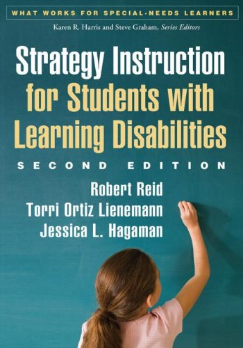 Strategy Instruction For Students With Learning Disabilities, Second Edition (What Works For Special-Needs Learners)