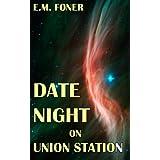Date Night on Union Station