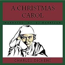 A Christmas Carol | Livre audio Auteur(s) : Charles Dickens Narrateur(s) : B. J. Harrison