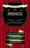 Image of The Prince: By Nicolo Machiavelli & Illustrated (An Audiobook Free!)