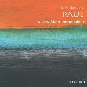 Paul: A Very Short Introduction | [E. P. Sanders]