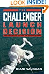 The Challenger Launch Decision: Risky...