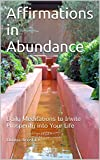 img - for Affirmations in Abundance: Daily Meditations to Invite Prosperity into Your Life book / textbook / text book