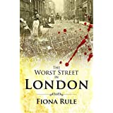 The Worst Street in Londonby Fiona Rule