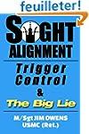 Sight Alignment, Trigger Control & Th...