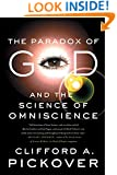 The Paradox of God and the Science of Omniscience