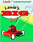 Louie's BIG day!
