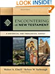 Encountering the New Testament, 3rd e...