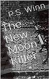 The New Moon Killer (English Edition)