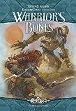 Stephen D. Sullivan Warrior's Bones: The Goodlund Trilogy, Volume Three: 3 (New Adventures Goodlund Trilogy)