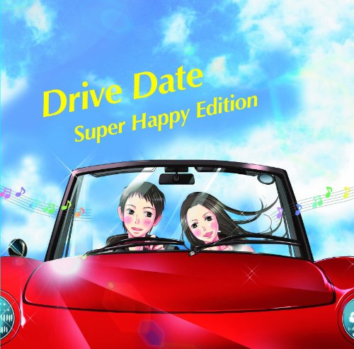 Drive Date-Super Happy Edition-
