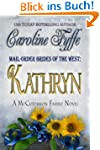 Mail-Order Brides of the West: Kathry...