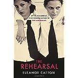 The Rehearsalby Eleanor Catton