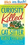 Curiosity Killed the Cat Sitter (Dixi...