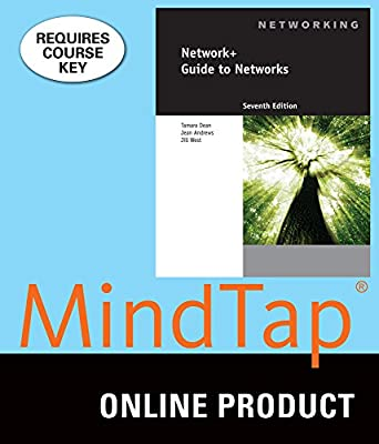 MindTap Computing Online Courseware to Accompany Dean/Andrews/West's Network+ Guide to Networks, 7th Edition, [Instant Access], 2 terms (12 months)