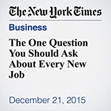 The One Question You Should Ask About Every New Job Other by Adam Grant Narrated by Fleet Cooper