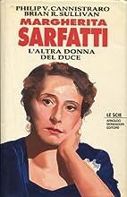 Margherita Sarfatti. L'altra donna del duce…