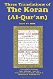 img - for Three Translations of The Koran (Al-Qur'an) Side-by-Side book / textbook / text book