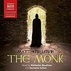 The Monk Hörbuch von Matthew Lewis Gesprochen von: Nicholas Boulton, Georgina Sutton