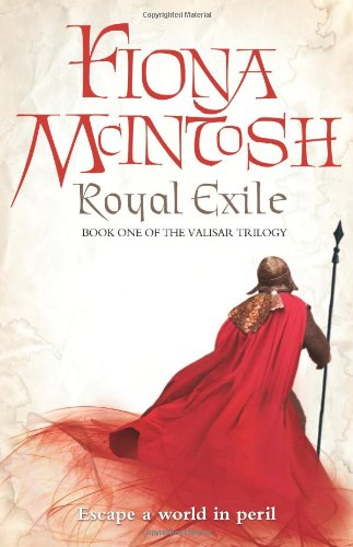Royal Exile: Book One of the Valisar Trilogy (Valisar Trilogy 1)