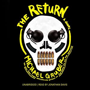 The Return: A Novel | [Michael Gruber]