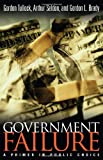 Government Failure: A Primer in Public Choice (1930865201) by Tullock, Gordon