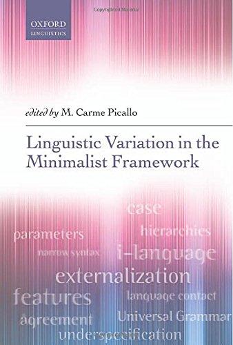 Linguistic Variation In A Minimalist Framework